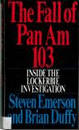 Cover of The Fall of Pan Am 103